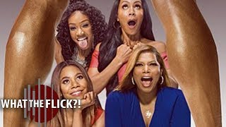 Girls Trip – Movie Review