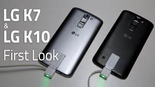 LG K7 & LG K10 First Look