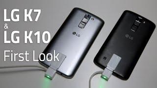 LG K7 & LG K10 First Look