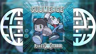 Pixel Terror - Submerge [Electrostep Network PREMIERE]