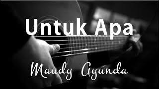 Untuk Apa - Maudy Ayunda ( Acoustic Karaoke )