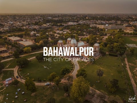 Bahawalpur - The City Of Palaces