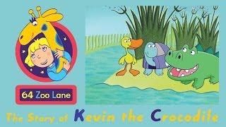 64 Zoo Lane - Kevin the Crocodile S01E02 HD | Cartoon for kids