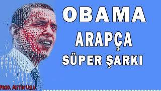 Obama Arap  a Super Sarki  Orjinal 2020  Resimi