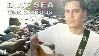 D at Sea - Unconscious [Official Music Video]