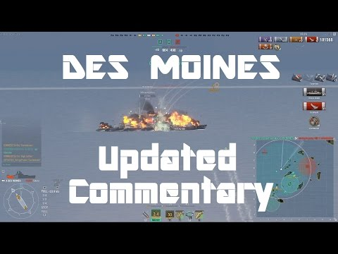 Des Moines - Updated Commentary [212k damage, 3.9k XP]