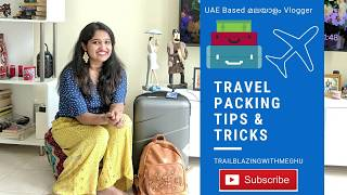 Travel Packing Tips and Tricks പകകങ ടപസ  &amp ടരകസ  Malayalam Vlog
