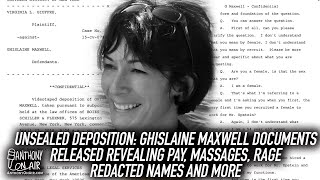 Unsealed Deposition: Ghislaine Maxwell Documents Released Revealing Pay, Massages, Rage, Names...