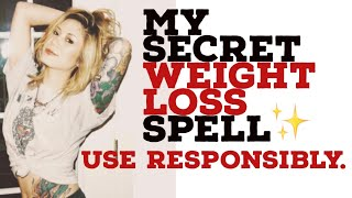 My Personal WEIGHT LOSS SPELL (Only WATER Needed)