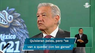 """""""No hay ningún problema, quisieran nuestros adversarios los conservadores que nos peleáramos, pero se van a quedar con las ganas, no va a ser así"""", dijo el presidente López Obrador"""