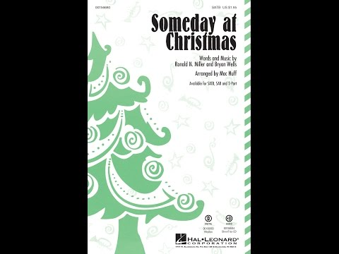 Someday at Christmas (SATB) - Arranged by Mac Huff