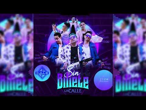 Sin Billete – Grupo La Calle – (Audio) Oficial