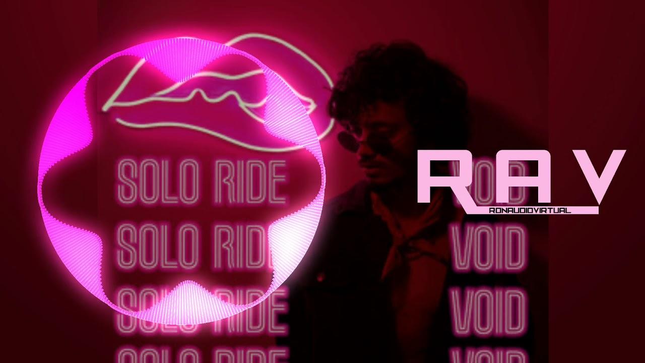 Download SOLO SOLO RIDE (8D) Virtual FEAT : VOID     Extul Yowl