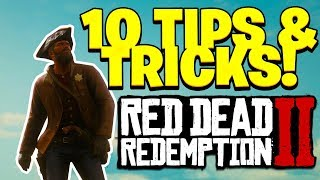 Red Dead Redemption 2 - 10 Tips and Tricks You Probably Didn't Know In Red Dead 2