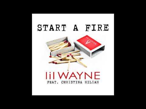 Lil Wayne   Start A Fire Feat Christina Milian