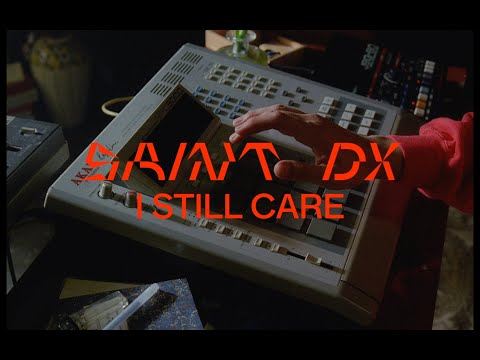 Saint DX - I Still Care