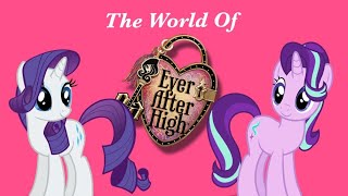 The world of Ever After High: PMV