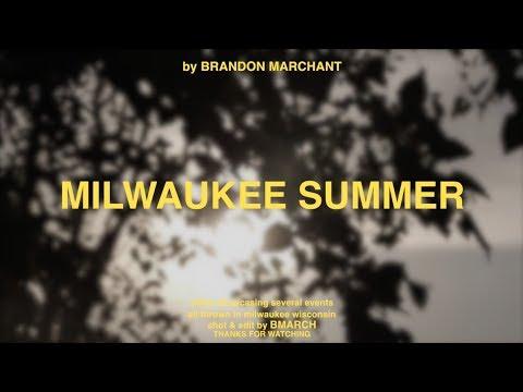 Milwaukee Summer 2018