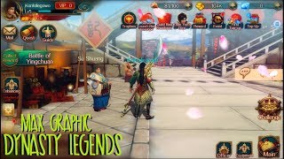 ENGSLIH NOW!! MAX Graphic!! | Dynasty Legends Legacy of King Android / IOS MMORPG Gameplay
