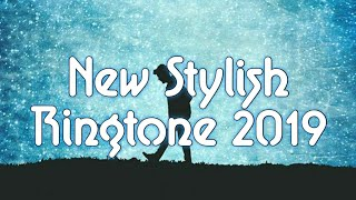 New Stylish Ringtone For Boys Attitude|| New Ringtones BGM|| New Ringtones 2019