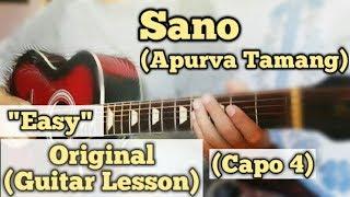 Sano - Apurva Tamang   Guitar Lesson   Easy Chords   (Capo 4)