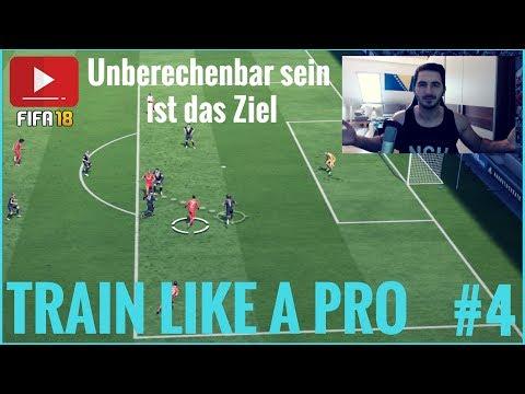 TRAIN LIKE A PRO #4   OFFENSIVE   UNBERECHENBAR SEIN IST DAS ZIEL!   FIFA 18 ULTIMATE TEAM