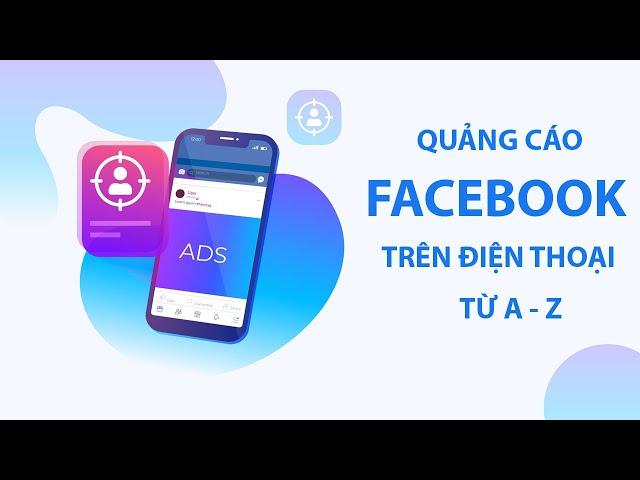 [Edugate Academy] Hướng dẫn tạo trang Fanpage và chạy quảng cáo Faceboook trên di động