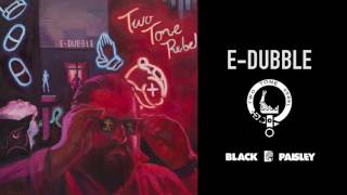 e-dubble - Two Tone Rebel