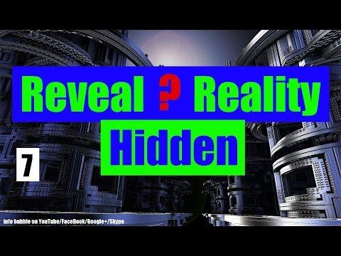 Reveal Hidden Reality 7.Rész - A Tized