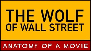 Wolf of Wall Street (Leonardo DiCaprio) | Anatomy of a Movie
