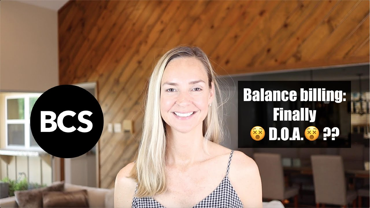 Balance Billing: DOA?