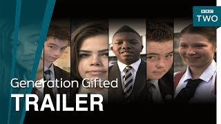 Generation Gifted: Trailer - BBC Two