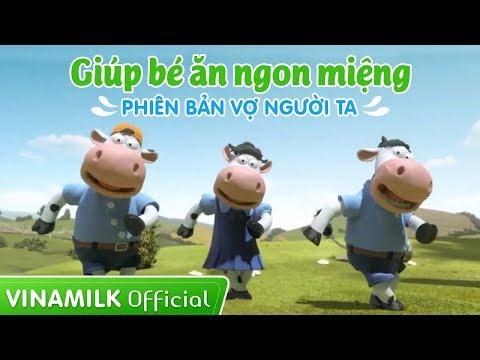 Vinamilk - Quảng Cáo Cho Bé ăn ngon miệng mới nhất 2014 - 2015 - 2016 phiên bản Vợ người ta