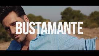 BUSTAMANTE - 'Lo Pide El Alma' Teaser