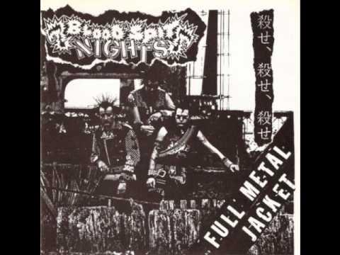 Blood Spit Nights - Full Metal Jacket