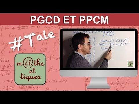 Déterminer le PGCD et le PPCM par décomposition - Terminale