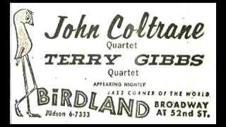 John Coltrane Quartet Birdland March 2, 1963