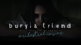 Billie Eilish - 'bury a friend'  | Orchestral Cover