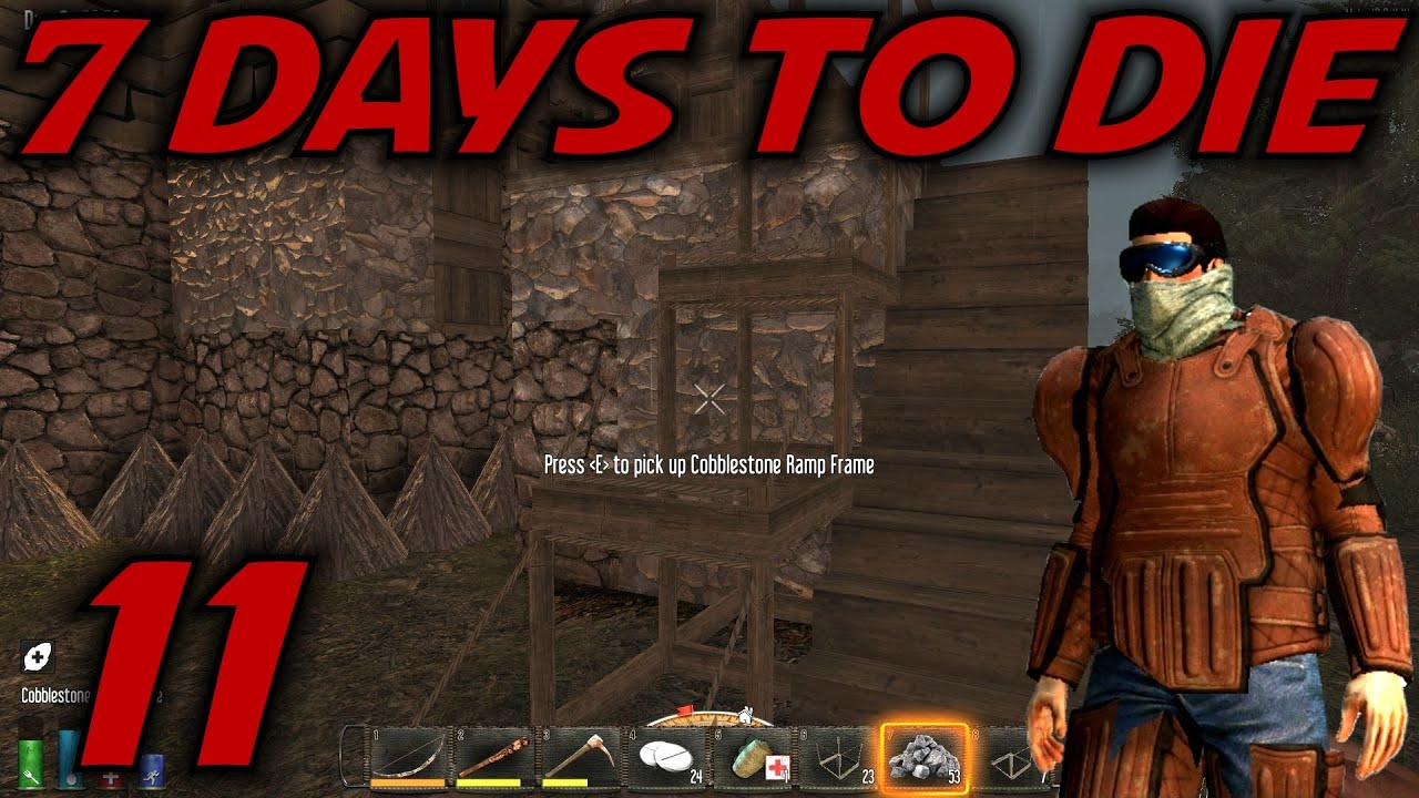 7 Days To Die Alpha 12 Gameplay Lets Play S 12 Ep 11 Building An Entrance