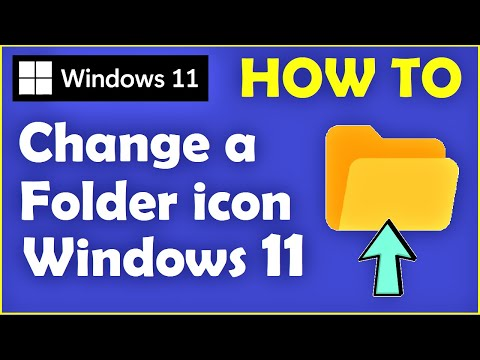 Windows 11 - How to Change a Folder icon