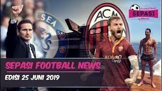 Lampard Latih Chelsea🤝San Siro Akan Dihancurkan💥Liburan Ala CR7⚽️Berita Bola Terbaru Hari Ini