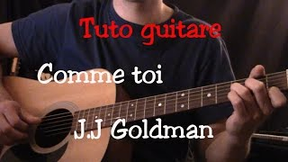 Cours de guitare - Comme toi - Jean Jacques Goldman - Part1