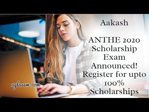 Aakash ANTHE 2020 Scholarship Exam Announced! Register for up to 100% Scholarships