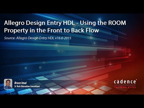 Allegro Design Entry HDL - Using the ROOM Property in the Front to Back Flow