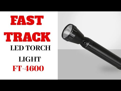 FAST TRACK LED TORCH LIGHT - FT-4600 Unboxing And Review / Best LED TORCH Light / Fast Track Torch