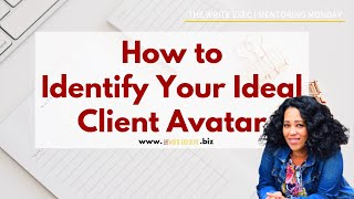The Write Exec Business Tips | Identify Your Ideal Client Avatar for your Virtual Assistant Business