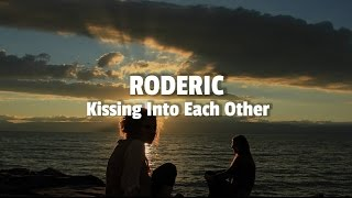 Roderic: Kissing Into Each Other / katermukke LP #2