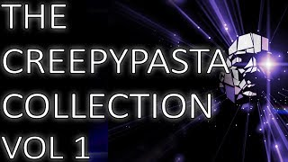 The Creepypasta Collection Pt. 1 | Original Scary Stories by Mr. X