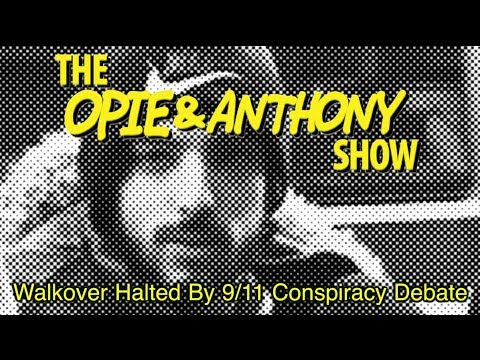 Opie & Anthony: Walkover Halted By 9/11 Conspiracy Debate (11/30/07)