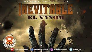 El Vynom - Inevitable [Cavalry Riddim] July 2020